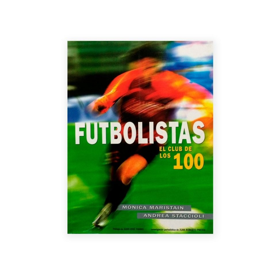 Libro Futbolistas, el club de los 100